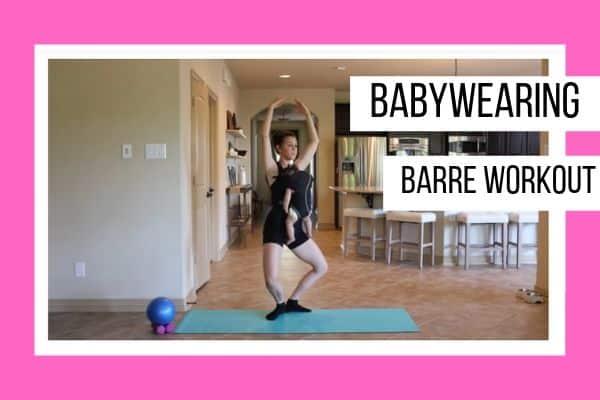Babywearing Barre Workout