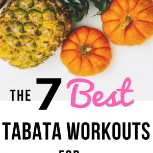 Tabata is the perfect workout for busy moms! | The 7 best Tabata workouts on YouTube | 20 minute tabata workouts | simply-well-balanced.com