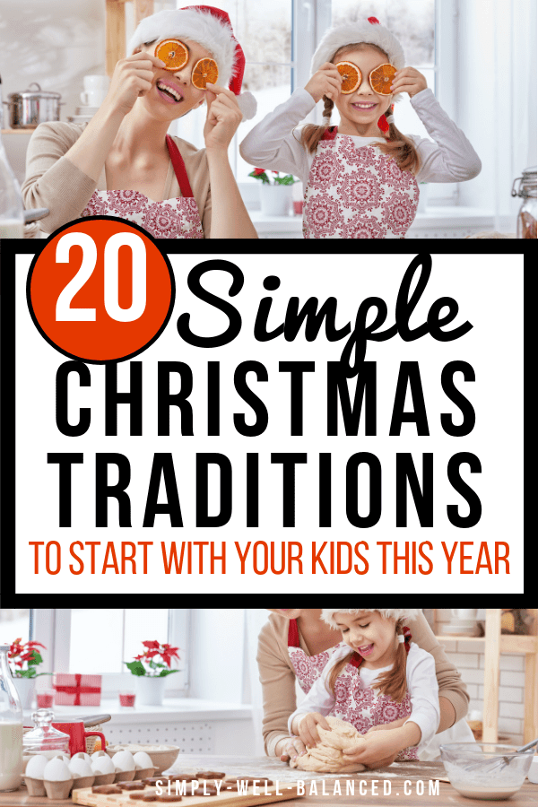 20 Simple Christmas Traditions to start with your kids this year.