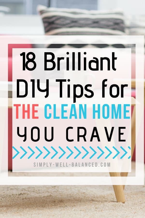 Life changing DIY Home Looking for DIY home hacks to keep your space clean, decluttered and organized? Get inspired by these awesome budget friendly projects will make your home a haven. Simple homemaking tips that can become part of your household maintenance routine. #cleaningtips #declutter #organized