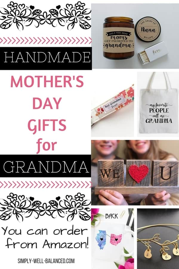 Thoughtful handmade Mother's Day Gifts for Grandma that she will love to receive. The perfect gifts to send to grandma from the grandkids for Mother's Day. simply-well-balanced.com