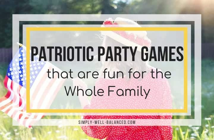 Looking for 4th of July party ideas? Once you have the food and decorations planned, all you need are some fun DIY 4th of July Party Games. Perfect for adults and for kids these patriotic party games will get you using your hands, water, flags and bean bags to have a blast. #4thofjuly #patriotic #memorialday #partygames