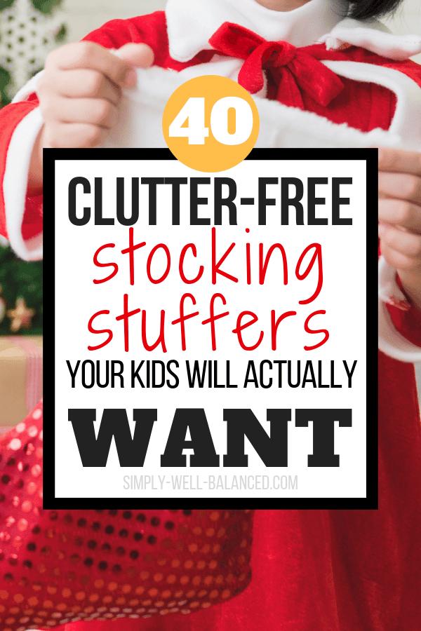 40 Clutter-free minimalist stocking stuffer ideas for kids.