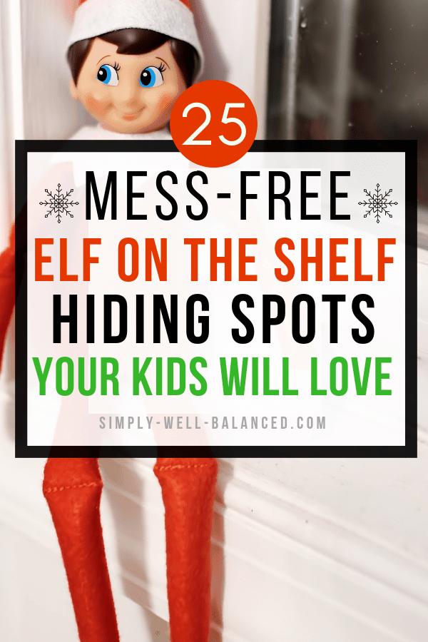 Easy Elf on the Shelf hiding spots.