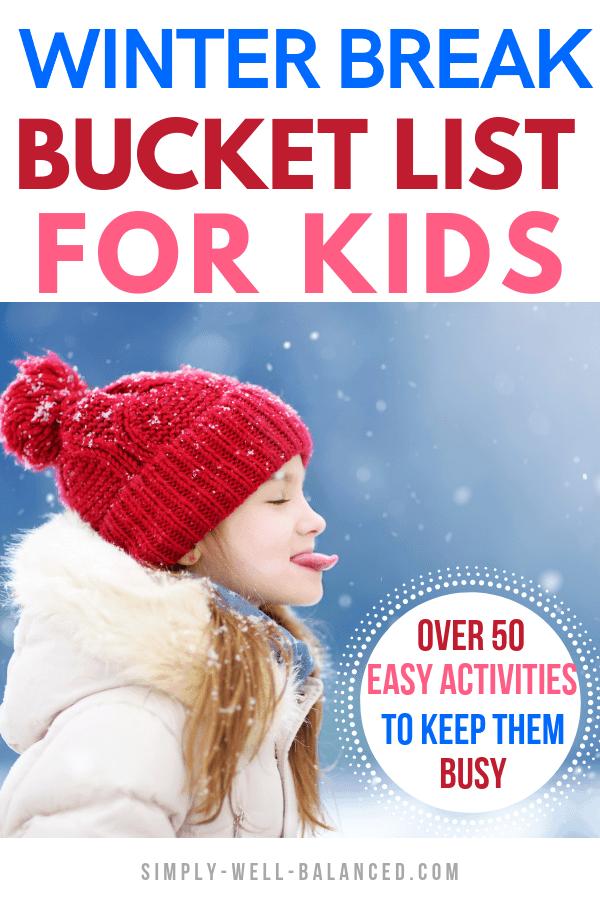 kids winter break bucket list