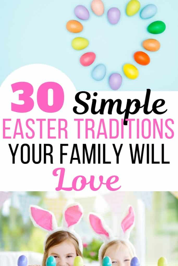 30 Simple Easter Traditions for Families