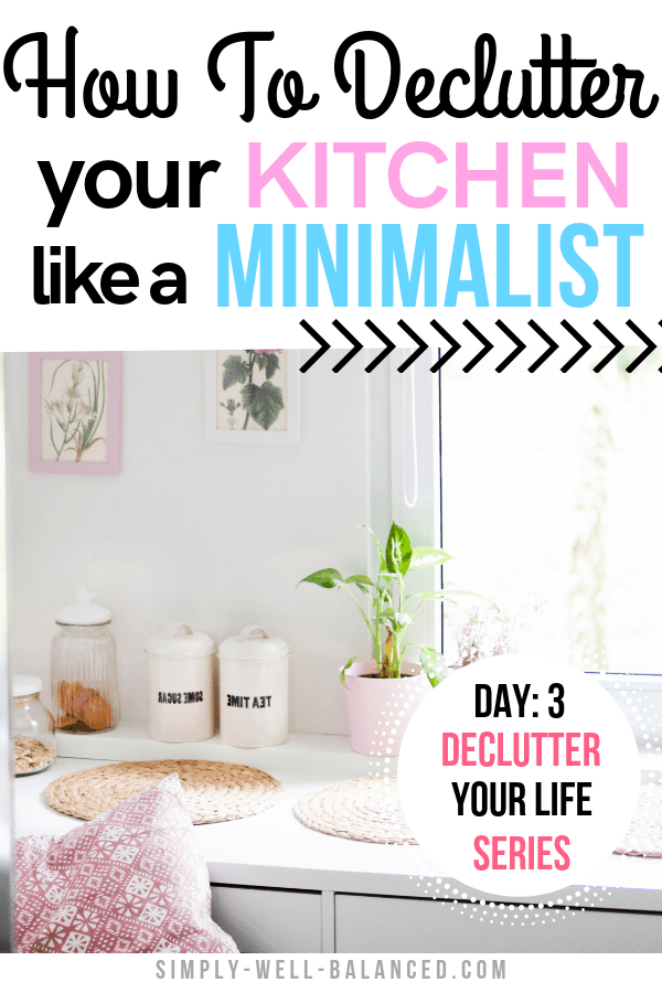 Minimalist tips to declutter your kitchen.