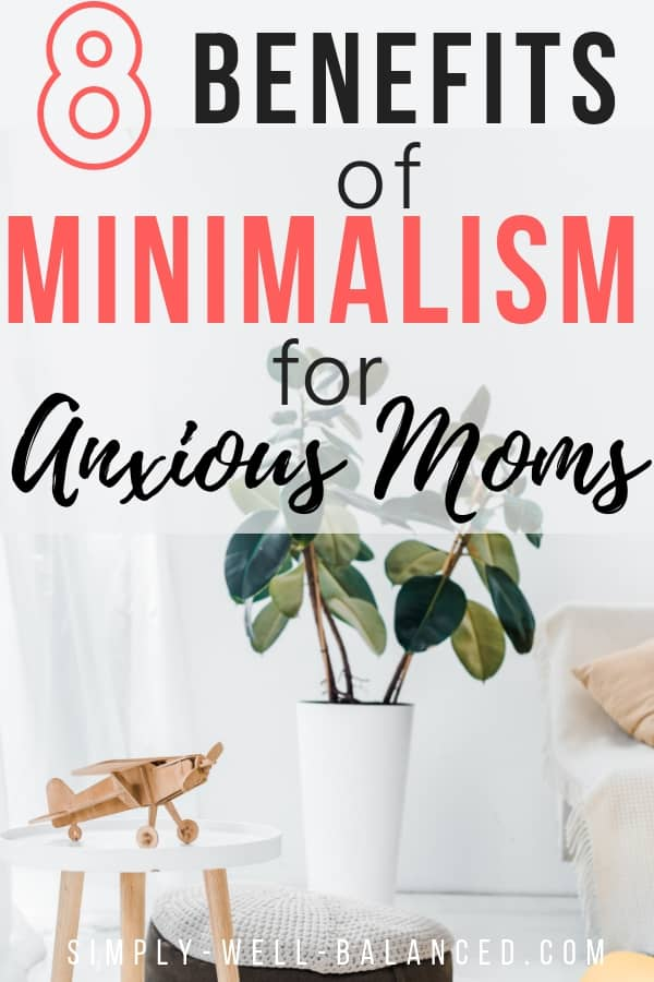 Benefits of Minimalism for Moms