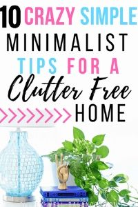 Minimalist Tips for a Clutter Free Home