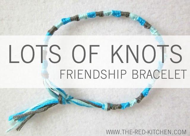 Lots of Knots Frienship Bracelet Pattern Tutorial