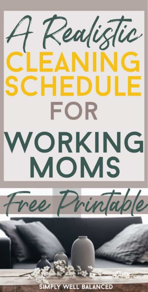 Printable weekly cleaning schedule for working moms