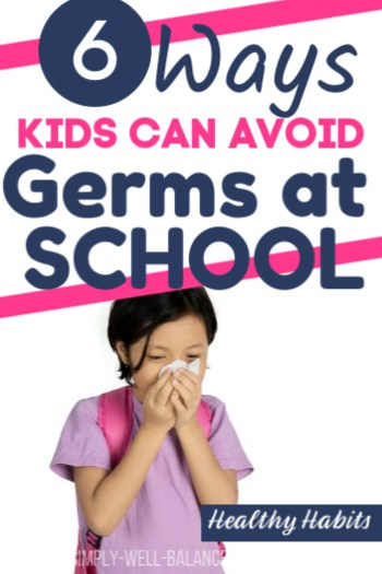 6 tips to avoid back to school germs