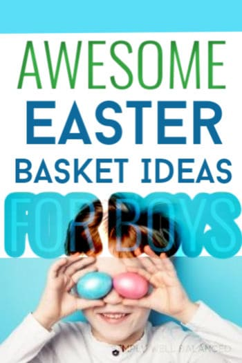 Awesome Easter Basket Ideas for Boys