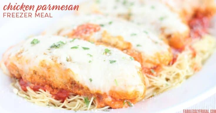 Quick and Easy Chicken Parmesan Freezer Meal