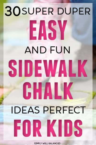 Easy Sidewalk Chalk Ideas for Kids