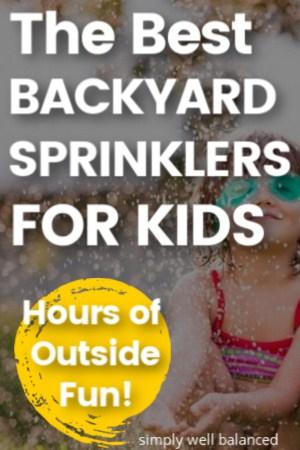 The best backyard sprinklers for kids