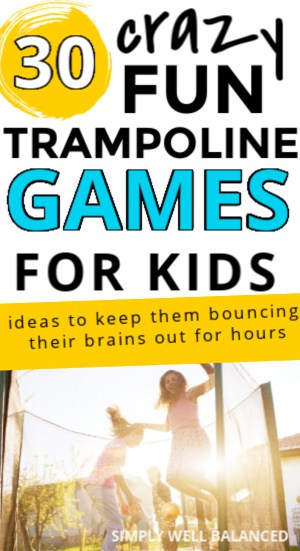 30 fun trampoline games for kids to play