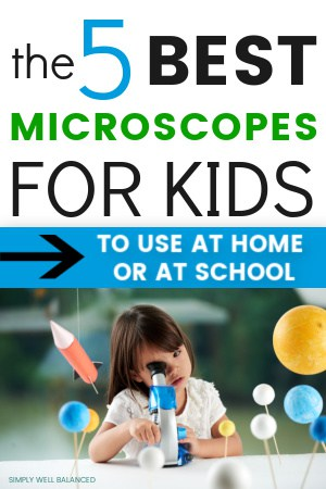 The 5 best microscopes for kids