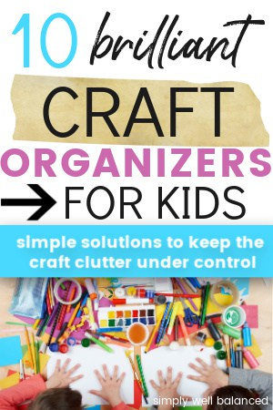 10 best craft organizers for kids