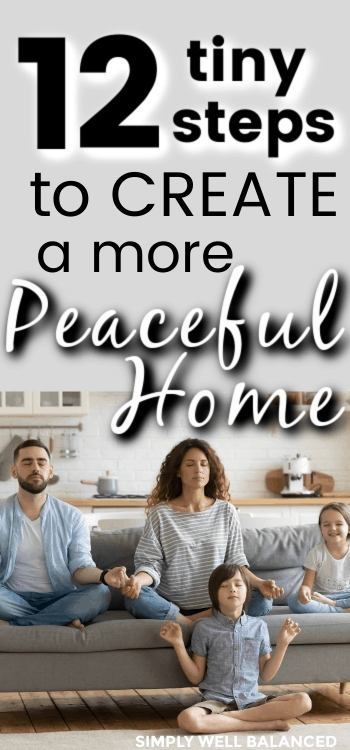 12 steps to create a more peaceful home