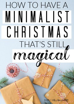 How to have a minimalist Christmas that is still magical