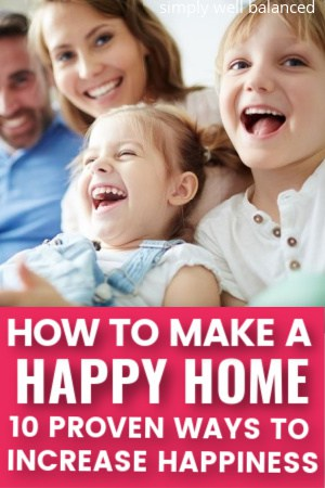 How to make a happy home.