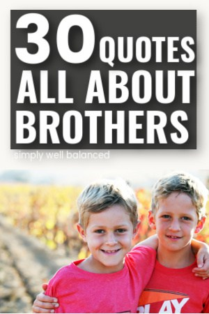 30 Best Brother Quotes