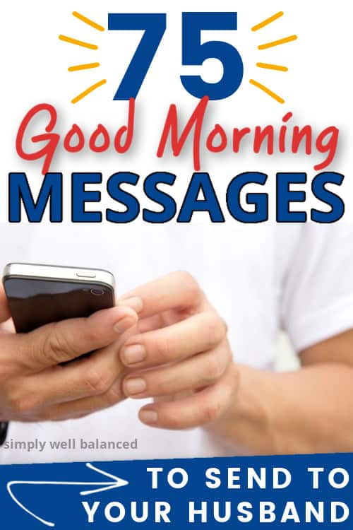 75 Good Morning Messages for Husband