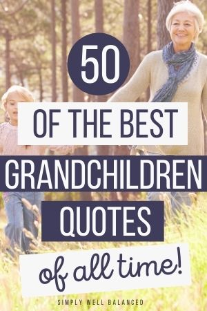50 Best Grandchildren Quotes