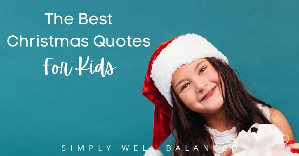 The best Christmas quotes for kids