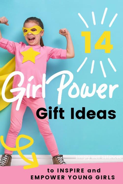 Girl power gift ideas