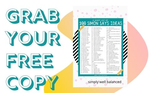 A link to a free printable copy of 100 Simon Says Ideas