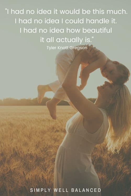 """Quotes about what it's really like being a mama 
