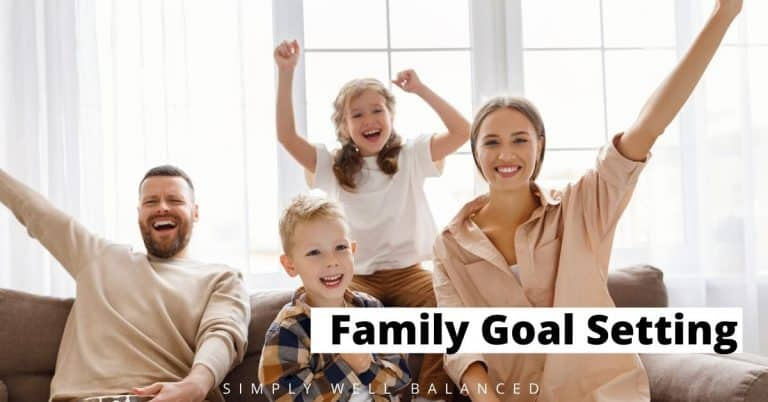 Family Goals: A How-To Guide For Happy Families (+printable)