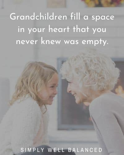 "Short grandchildren quotes | ""Grandchildren fill a space in your heart that you never knew was empty."""