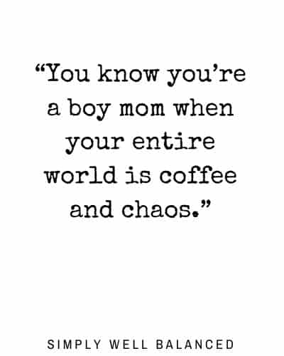 Boy Mom Quotes | You know you're a boy mom when your entire world is coffee and chaos.
