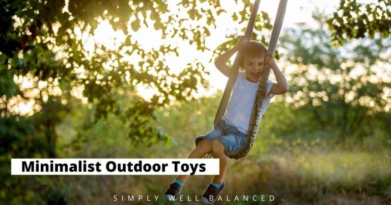 Minimalist Outdoor Toys: 15 Simple Toys that Encourage Outside Play