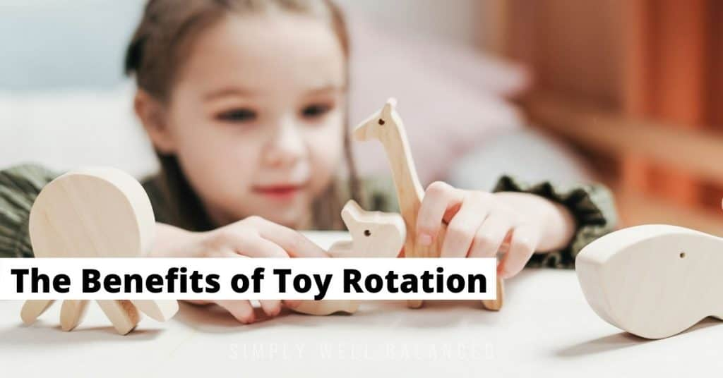 The benefits of toy rotation for kids