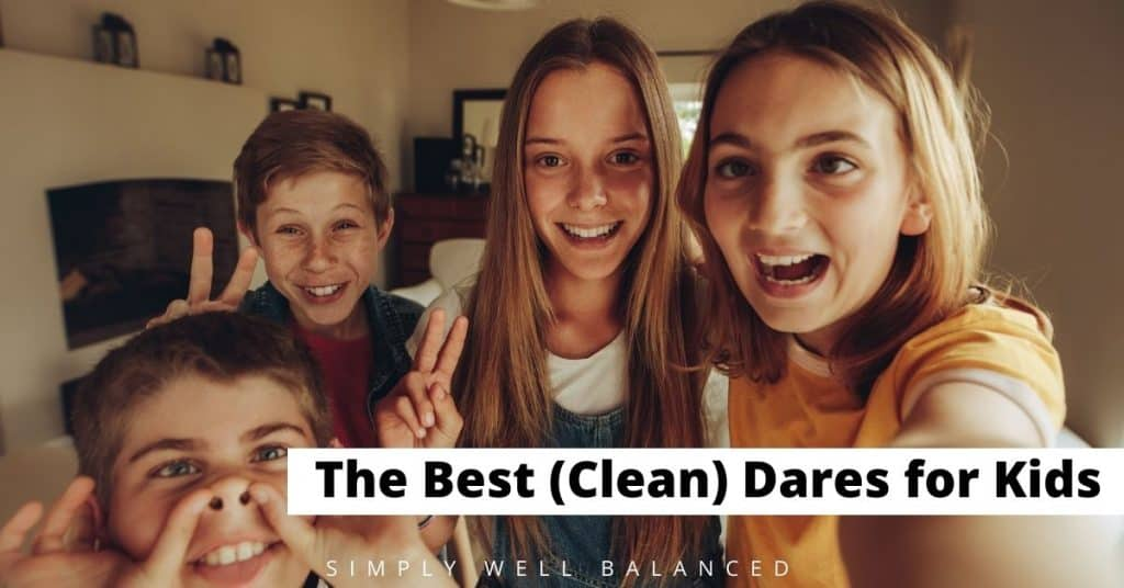 Clean dares for kids