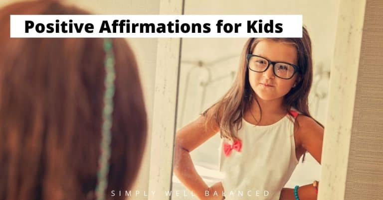 101 Powerful Affirmations for Kids to Build Confidence and Self-Control