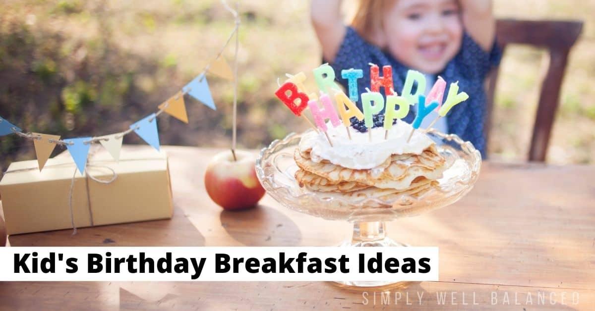 birthday breakfast ideas for kids