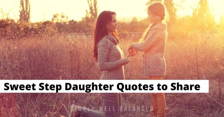 35 Sweet Step Daughter Quotes That Will Touch Her Heart