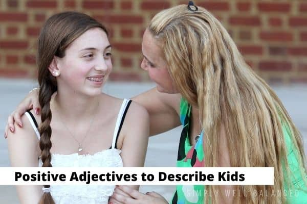 Positive Adjectives to Describe Kids | A mom talking to her daughter.