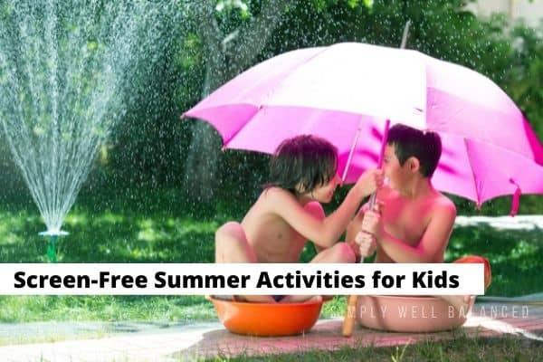 non screen summer activities